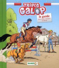 Triple galop : Guide, bd chez Bamboo de Giscard d'Estaing, du Peloux, Mirabelle, Amouriq