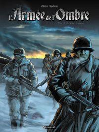 L'Armée de l'ombre T1 : L'Hiver russe (0), bd chez Paquet de Speltens