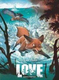 Love T2 : Le renard (0), bd chez Vents d'Ouest de Brrémaud, Bertolucci