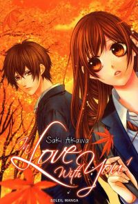 In love with you T1, manga chez Soleil de Aikawa