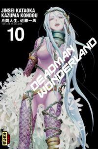 Deadman wonderland T10, manga chez Kana de Kondou, Kataoka