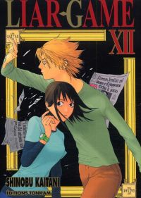 Liar game T12, manga chez Tonkam de Kaitani