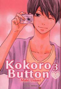 Kokoro button T3 : , manga chez Soleil de Usami