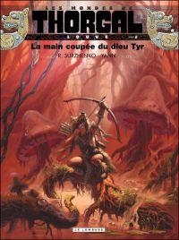Les Mondes de Thorgal – cycle Louve, T2 : La main coupée du dieu Tyr (0), bd chez Le Lombard de Yann, Surzhenko, Graza