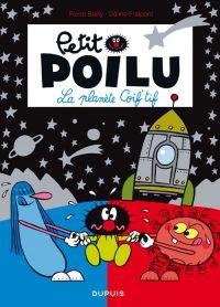 Petit Poilu T12 : La planète coiff'Tif (0), bd chez Dupuis de Fraipont, Bailly
