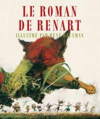 Le Roman de Renart illustré par René Hausman, bd chez Dupuis de Hausman