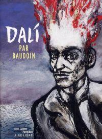 Dali par Baudouin, bd chez Dupuis de Baudouin