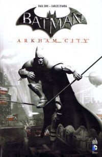 Batman Arkham City, comics chez Urban Comics de Dini, Fridolfs, Archer, Herrera, d' Anda, Nguyen, Naifeh, Robinson, Eltaeb, Mayor