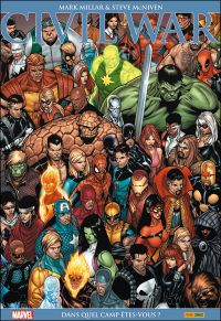 Civil War T1 : Absolute - Dans quel camp êtes-vous ? (0), comics chez Panini Comics de Bendis, Brubaker, Millar, Straczynski, Perkins, McNiven, Maleev, Garney, Epting, Hollowell, Milla, d' Armata, Villarrubia