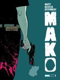 Mako, bd chez Treize étrange de Beuzelin, Marty, Bessonneau