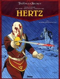 Hertz T3 : Le Frère qui n'existait pas (0), bd chez Glénat de Convard, Adam, Falque, Gine, Lecot, Juillard