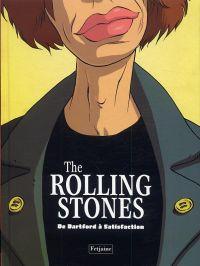 The Rolling Stones : De Dartford à Satisfaction (0), bd chez Fetjaine de Ceka, Trystram, Baloup, Lacan, Park, Piot, Domas, Hennebaut