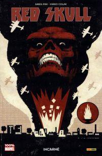 Red Skull : Incarné, comics chez Panini Comics de Pak, Colak, Wilson, Aja
