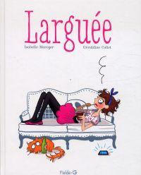 Larguée, bd chez Fluide G. de Maroger, Collet