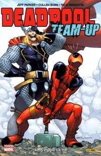 Deadpool Team-up T2 : Amis pour la vie (0), comics chez Panini Comics de Asmus, Bunn, Parker, Spears, McCarthy, Williams, Gunnel, Scalera, Bond, Dragotta, Fowler, Sanders, Simpson, Brown, Rauch, Wilson, Fairbairn, Ramos