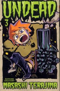Undead T3, manga chez Delcourt de Terajima