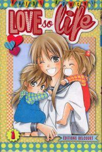 Love so life T1, manga chez Delcourt de Kouchi