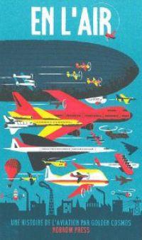 En l'air : une histoire de l'aviation, bd chez Nobrow de Cosmos