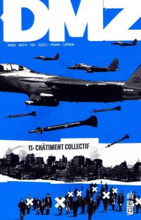 DMZ T10 : Châtiment collectif, comics chez Urban Comics de Wood, Mutti, Zezelj, Fox, Lapham, Chiang, Cox