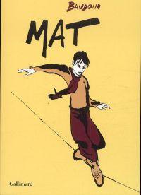 Mat, bd chez Gallimard de Baudoin