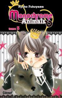 Monochrome animals T5, manga chez Glénat de Fukuyama