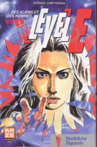 Level E T1 : Des aliens et des hommes, manga chez Kazé manga de Togashi