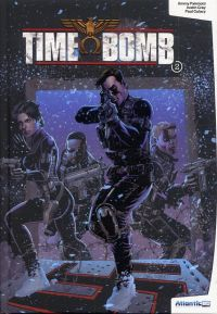 Time bomb T2, comics chez Atlantic de Gray, Palmiotti, Gulacy, Beredo