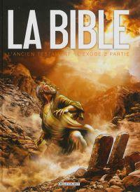 La Bible – cycle L'ancien testament, T2 : L'exode (0), bd chez Delcourt de Dufranne, Camus, Zitko, Davidenko