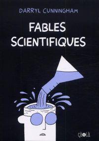 Fables scientifiques, comics chez Çà et là de Cunningham