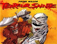 Terreur sainte, comics chez Delcourt de Miller, Stewart