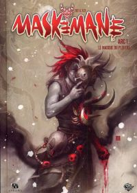 Maskemane T1 : Le masque du pleutre, comics chez Ankama de Tot, Xzf, Studio 9, Briclot