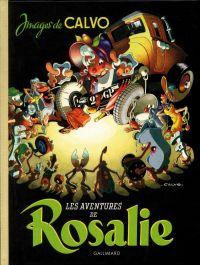 Les Aventures de Rosalie, bd chez Gallimard de Calvo