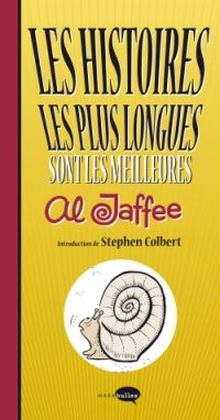 Les Histoires les plus longues sont les meilleures, comics chez Marabout de Jaffee