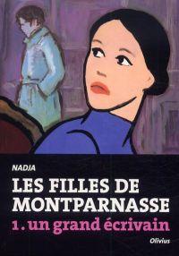 Les Filles de Montparnasse T1 : Un grand écrivain (0), bd chez Olivius de