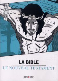 La Bible T2 : Le nouveau testament, manga chez Soleil de Variety artworks studio