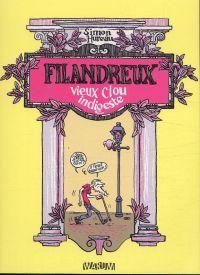 Filandreux : Vieux clou indigeste (0), bd chez Warum de Hureau