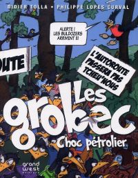 Les Grobec, bd chez Grand West Editions de Tolla, Lopes Curval