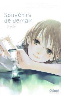 Souvenirs de demain, manga chez Glénat de Ayuko
