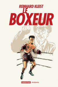 Le Boxeur, bd chez Casterman de Kleist