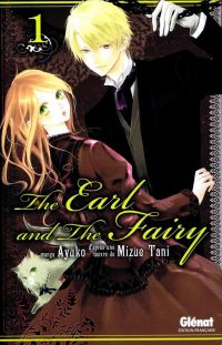 The earl and the fairy T1, manga chez Glénat de Tani, Ayuko