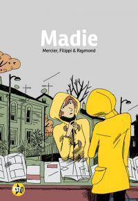 Madie, bd chez Casterman de Filippi, Mercier, Raymond