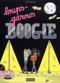 Loups-Garous Boogie, bd chez Misma de Estocafich