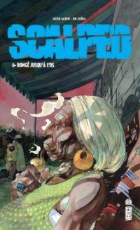 Scalped T6 : Rongé jusqu'à l'os (0), comics chez Urban Comics de Aaron, R.M. Guéra, Mulvihill, Brusco, Jock