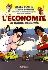 L'Economie en bande dessinée, bd chez Eyrolles de Bauman, Klein
