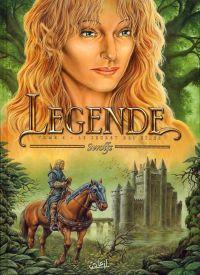 Légende T6 : Le Secret des Eïles (0), bd chez Soleil de Swolfs, Charrance