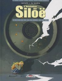 L'histoire de Siloe T2 : Temps mort (0), bd chez Delcourt de Le Tendre, Servain