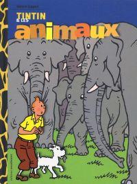 Tintin et les animaux, bd chez Moulinsart de Lippert, Hergé