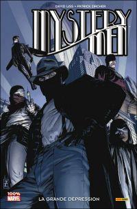 Mystery Men : La grande dépression (0), comics chez Panini Comics de Liss, Zircher, Troy