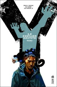 Y, Le Dernier Homme T1, comics chez Urban Comics de Vaughan, Guerra, Marzan jr, Rambo, Carnevale