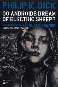 Do Androïds Dream of Electric Sheep ? T5, comics chez Emmanuel Proust Editions de Parker, K.Dick, Blond